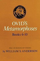 Ovid's Metamorphoses, books 6-10.