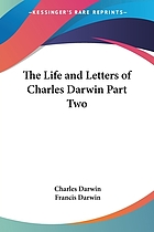 The life and letters of Charles Darwin : including an autobiographical chapter Vol. II