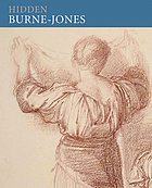 Hidden Burne-Jones : works on paper by Edward Burne-Jones from Birmingham Museums and Art Gallery
