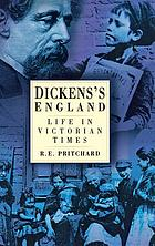 Dickens's England : life in Victorian times