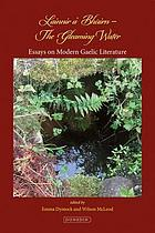 Lainnir a' bhùirn = The gleaming water : essays on modern Gaelic literature