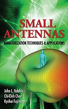 Small antennas : miniaturization techniques & applications