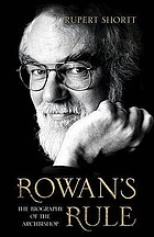 Rowan's rule : the biography of the Archbishop
