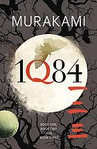 1Q84 : [book one, book two and book three]
