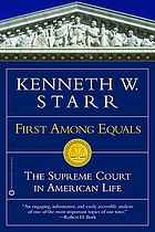 First among equals : the Supreme Court in American life
