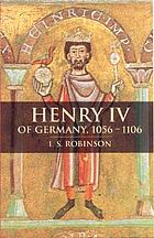 Henry IV of Germany, 1056-1106