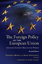 The foreign policy of the European Union : assessing Europe's role in the world