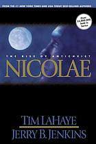 Nicolae : the rise of antichrist / Book 3
