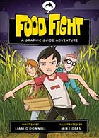 Food fight : a graphic guide adventure