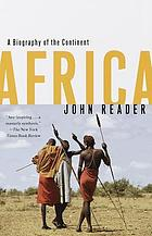 Africa : a biography of the continent