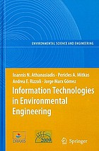 Information technologies in environmental engineering : proceedings of the 4th International ICSC Symposium, Thessaloniki, Greece, May 28-29, 2009
