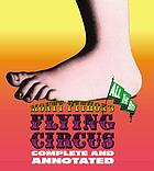 Monty Python's flying circus : all the bits : complete and annotated