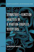 Structure-function analysis of G protein-coupled receptors