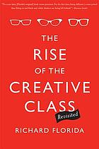 The rise of the creative class, revisited