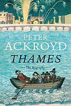 Thames : the biography