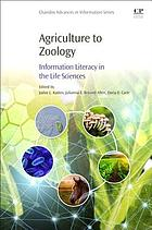 Agriculture to zoology : information literacy in the life sciences