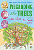 Regarding the trees : a splintered saga rooted in secrets