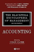 The Blackwell Encyclopedia of Management. Vol. 1 : Accounting