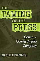 The taming of the press : Cohen v. Cowles Media Company