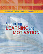 Improving Adult Literacy Instruction : Supporting Learning and Motivation.