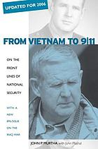 From Vietnam to 9/11 : on the front lines of national security