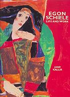 Egon Schiele : life and work