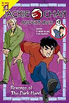 Jackie Chan adventures. #7, Revenge of the Dark Hand : a novelization