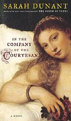In the company of the courtesan : a novel