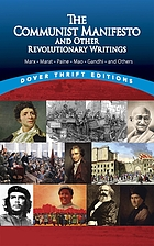 The Communist Manifesto and other revolutionary writings : Marx, Marat, Paine, Mao, Gandhi, and others