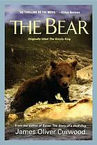 The bear : a novel