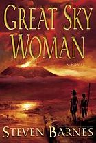 Great Sky Woman a novel