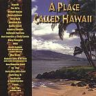 A place called Hawaii.