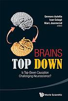 Brains top down : is top-down causation challenging neuroscience