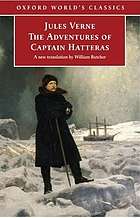 The extraordinary journeys : the adventures of Captain Hatteras