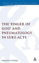 The 'finger of God' and pneumatology in Luke-Acts
