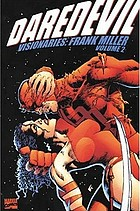 Visionaries : Frank Miller, Volume two