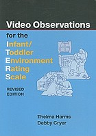 Video observations for the infant/toddler environment rating scale