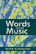 Peter Dickinson : words and music