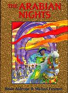 The Arabian nights, or, Tales told by Sheherezade during a thousand nights and one night