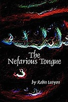 The nefarious tongue