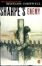 Sharpe's enemy : Richard Sharpe and the defense of Portugal, Christmas 1812