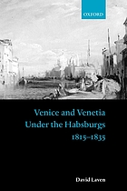 Venice and Venetia under the Habsburgs, 1815-1835
