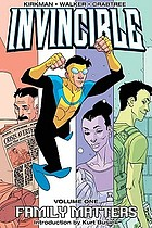 Invincible. [Volume 1], Family matters
