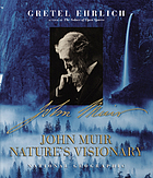 John Muir : nature's visionary