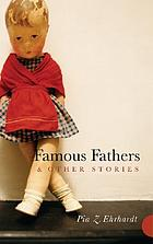 Famous fathers & other stories
