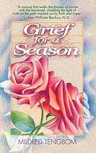 Grief for a season