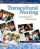 Transcultural nursing : assessment & intervention