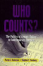 Who counts? : the politics of census-taking in contemporary America