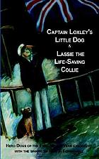 Captain Loxley's little dog