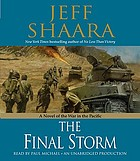 The final storm : [a novel of the war in the Pacific]